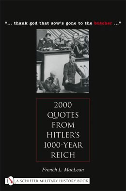 2,000 Quotes from Hitlers 1,000-Year Reich
