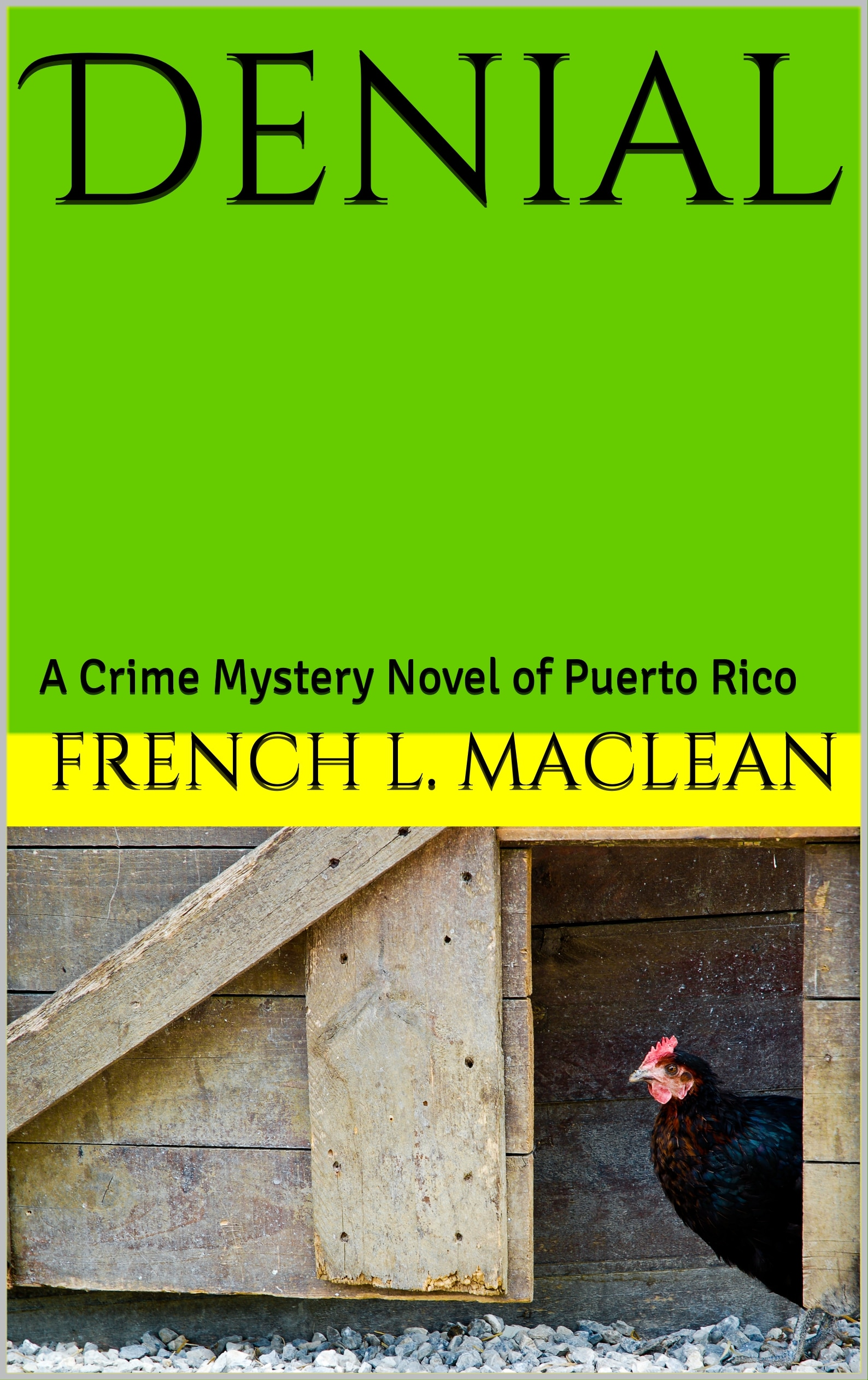 Denial: A Crime Mystery Novel of Puerto Rico