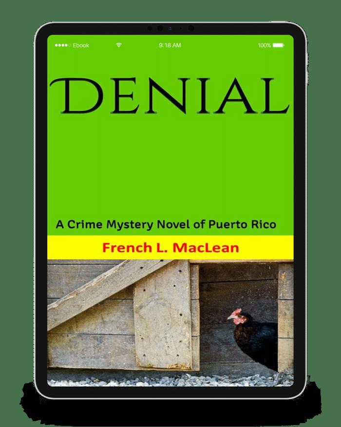 Denial: A Crime Mystery Novel of Puerto Rico