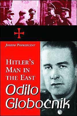 Final Solution, Holocuast, Operation Reinhard, Lublin, Poland